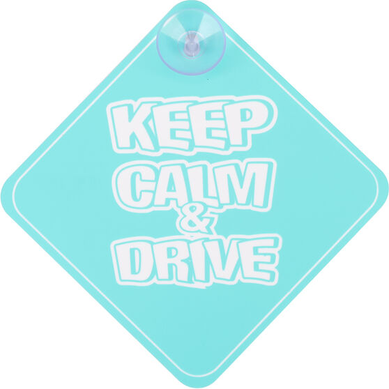 Cabin Crew Kids Keep Calm & Drive Sign, , scanz_hi-res