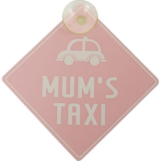 Mum's Taxi Car Sign, , scanz_hi-res